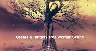 ایجاد صحنه خیالی و فانتزی یک درختِ زن در فتوشاپ