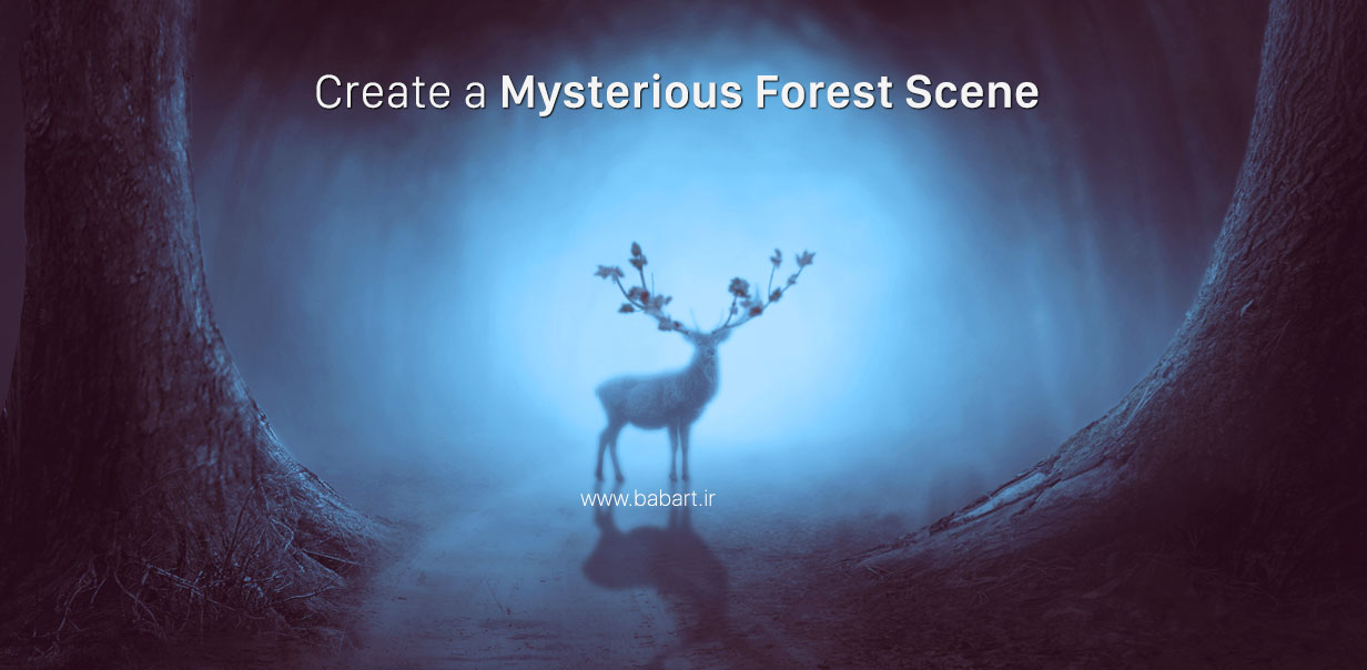 ایجاد یک جنگل مرموز در فتوشاپ - یکی از آموزش های منتخب فیس بوک ادوبی فتوشاپ