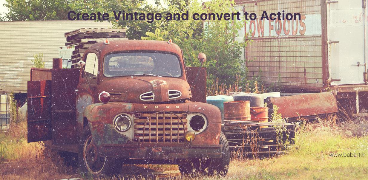 ساخت یک Vintage  و ضبط آن در قالب یک فایل Action
